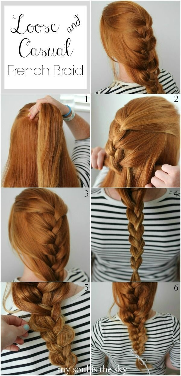 Loose and Casual French Braid Hair Style Tutorial