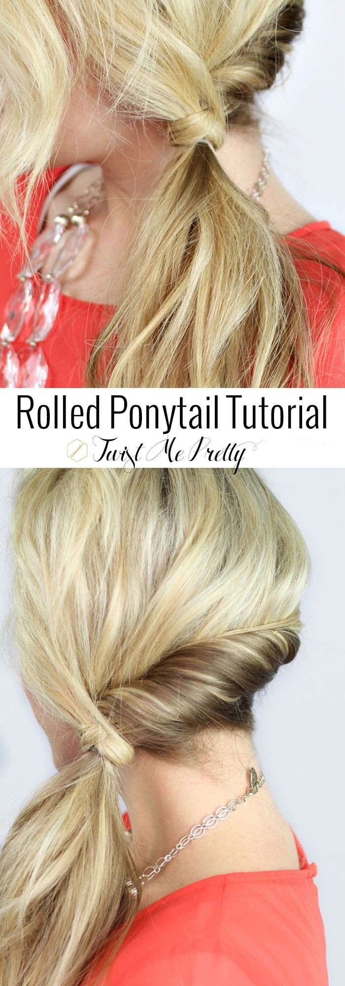Rolled Ponytail Tutorial: Cute Everyday Hairstyles