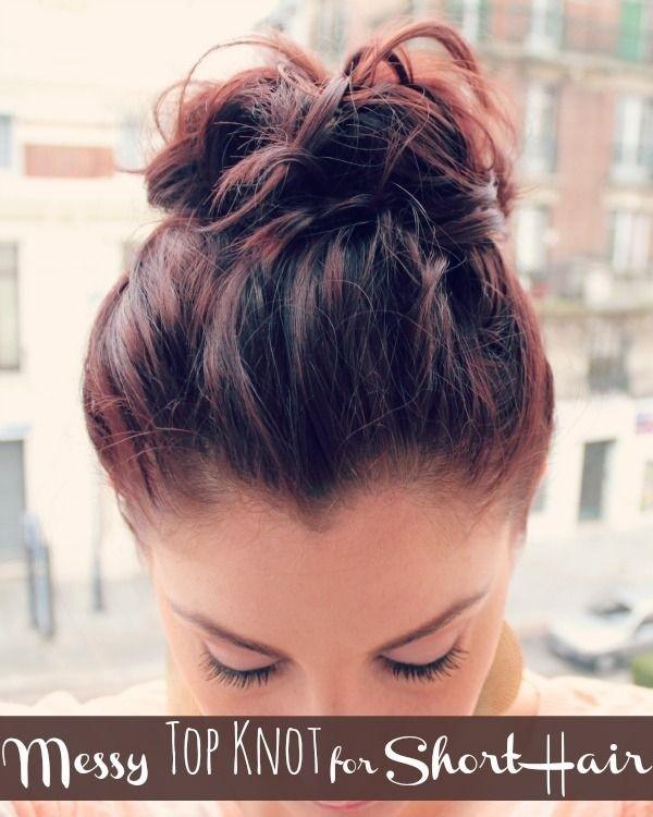 Messy Top Knot Bun Updos for Short Hair