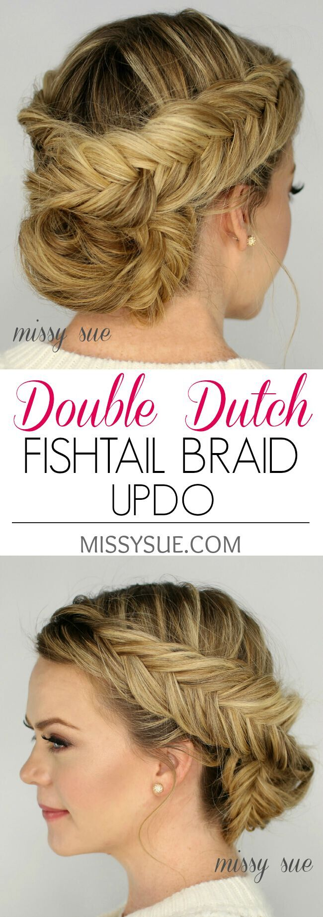 Double Dutch Fishtail Braid Updo Hairstyle Tutorial